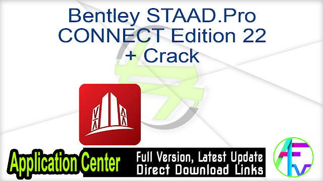 Bentley STAAD.Pro CONNECT Edition 22 + Crack