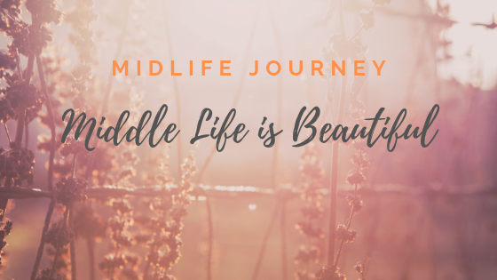 Middle Life is Beautiful