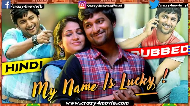 My Name Is Lucky Hindi Dubbed Movie | Bhale Bhale Magadivoy In Hindi