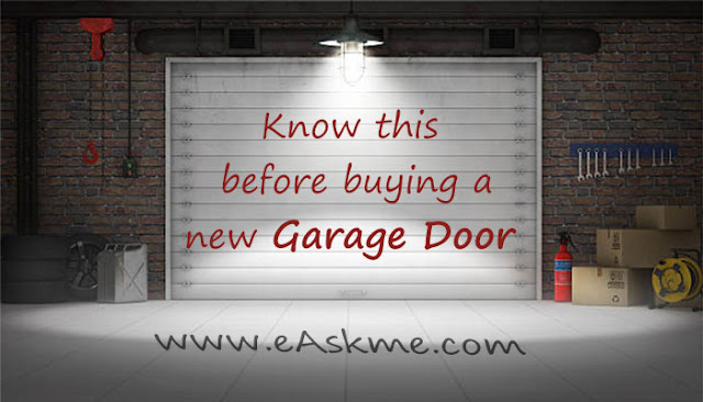 Things You Need to Know Before Buying a New Garage Door: eAskme