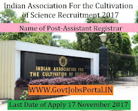 Indian Association for the Cultivation of Science Recruitment 2017– Assistant Registrar
