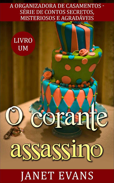 O corante assassino - Janet Evans