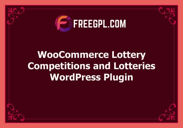 WooCommerce Lottery - WordPress Competitions and Lotteries, Lottery for WooCommerce Free Download