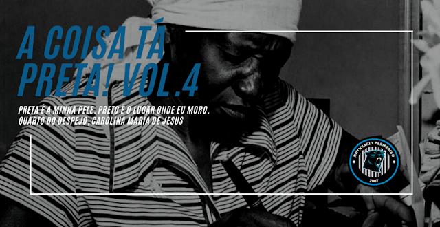 Dando voz para artistas pretxs, lançamos a coletânea 'A coisa tá preta!' - vol. 4