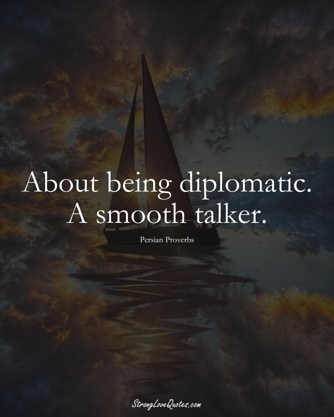 About being diplomatic. A smooth talker. (Persian Sayings);  #aVarietyofCulturesSayings