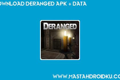 Download Deranged Apk + Obb (Offline)
