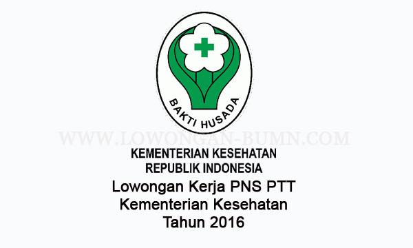Lowongan Kerja PNS PTT Kementerian Kesehatan Tahun 2016