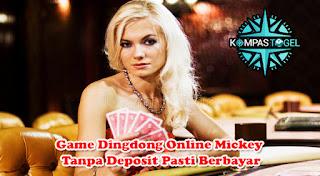 Game Dingdong Online Mickey Tanpa Deposit Pasti Berbayar