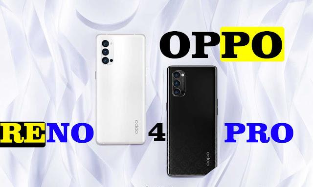 Oppo Reno 4 Pro | تعرف على مواصفات و سعر هاتف Oppo Reno 4 Pro