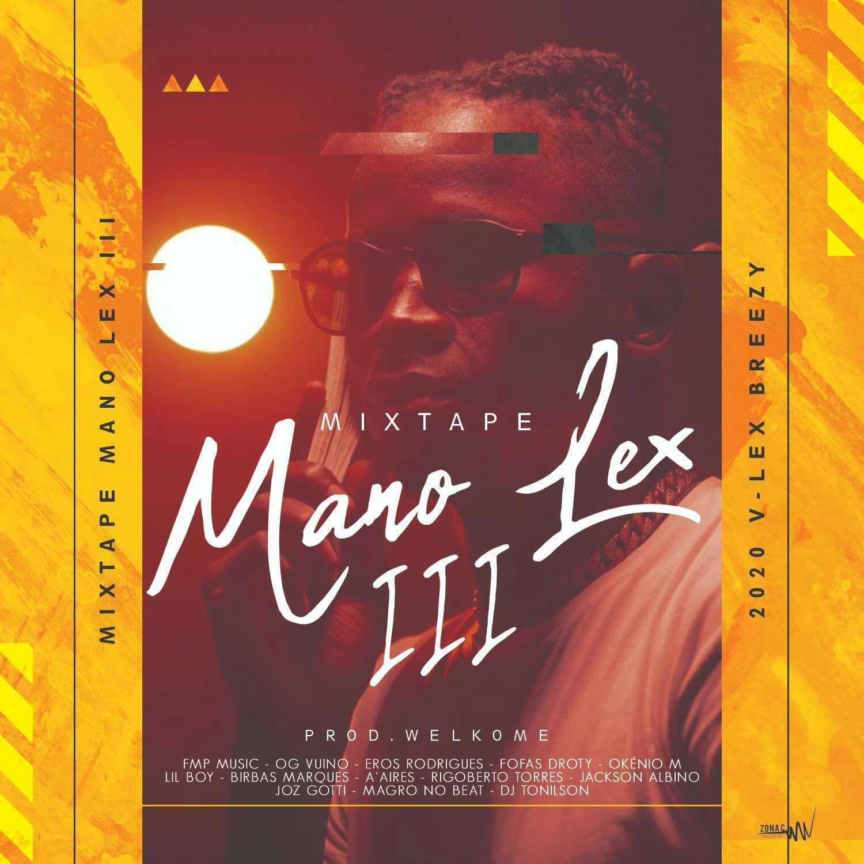 """Mixtape """"Mano Lex III"""" de V-Lex conta com Okénio M, OG Vuino, Lil Boy e Joz Gotti - Ouça aqui"""