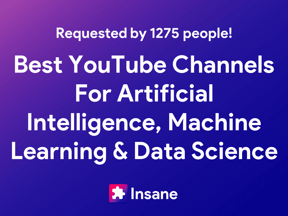 Best Artificial Intelligence, Data Science And Machine Learning YouTube Channels
