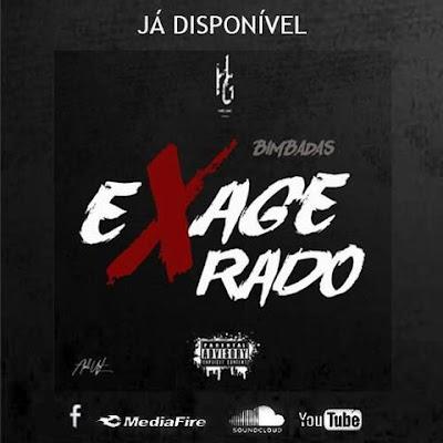 Bimbadas - Exagerado (Hosted by Alcateia Record) (Rap) [Download]