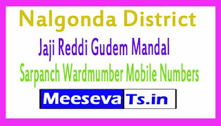 Jaji Reddi Gudem Mandal Sarpanch Wardmumber Mobile Numbers List Part I Nalgonda District in Telangana State
