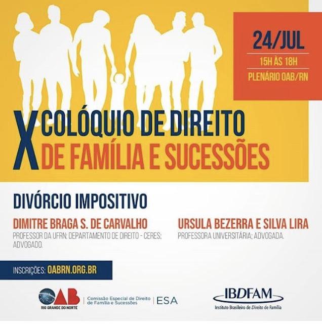 Registro: X Colóquio de Direito de Família e Sucessões da OAB- RN
