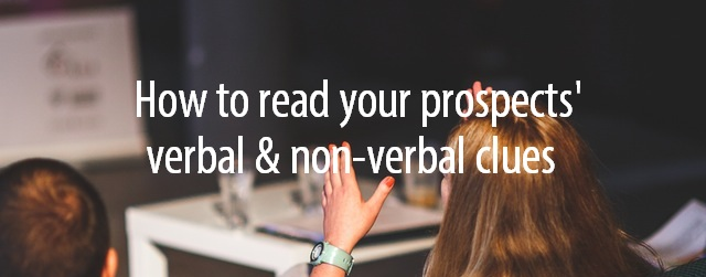 Read verbal and non-verbal clues