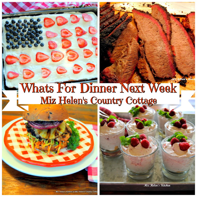 Whats For Dinner Next Week,5-25-19 at Miz Helen's Country Cottage