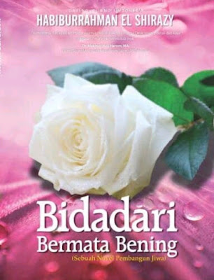 Sinopsis Novel Bidadari Bermata Bening Karya Habiburrahman El-Shirazy