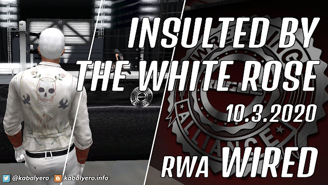 Dylan Mattel & The White Rose Avarice Askham • RWA WIRED (10.3.2020) [SECOND LIFE WRESTLING]