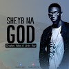 Music: Sheyb na God - Charley West ft Jimin Ray