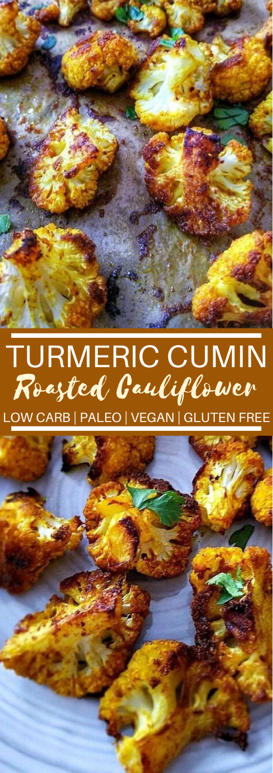 Turmeric Cumin Roasted Cauliflower #vegan #healthy #paleo #sidedish #glutenfree