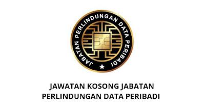 Jawatan Kosong Pejabat Pesuruhjaya Perlindungan Data Peribadi 2019