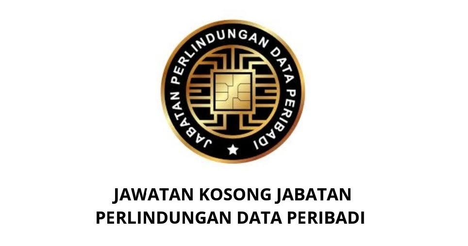 Jawatan Kosong Pejabat Pesuruhjaya Perlindungan Data Peribadi 2020 Spa