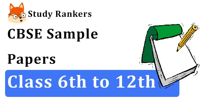 CBSE Sample Papers