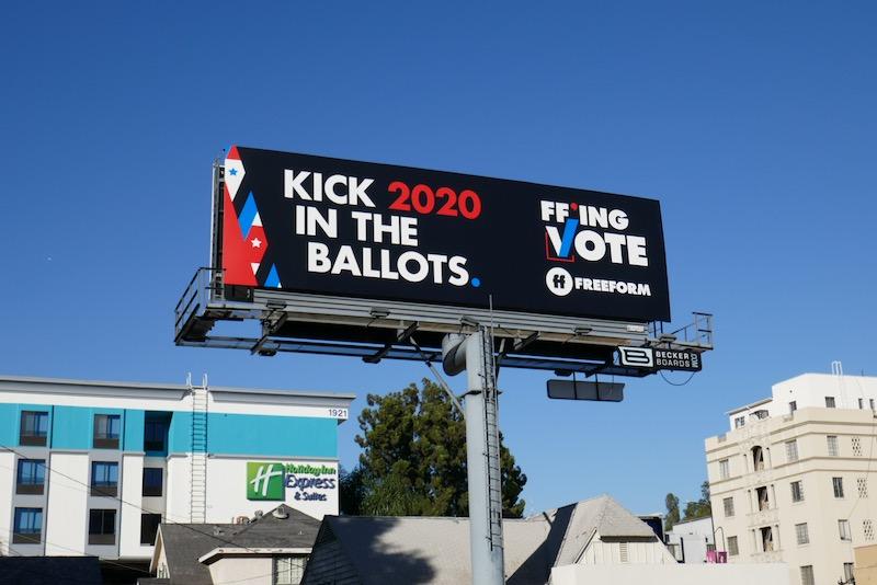 Kick them in the ballots Freeform billboard