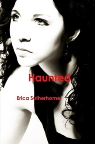 http://www.amazon.com/Haunted-Erica-Sutherhome-ebook/dp/B009BBYZOQ/ref=cm_rdp_product