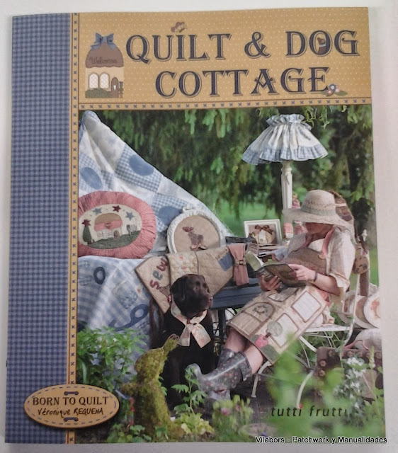 Portada del nuevo libro de Véronique Requena, Quilt & Dog Cottage. Vilabors