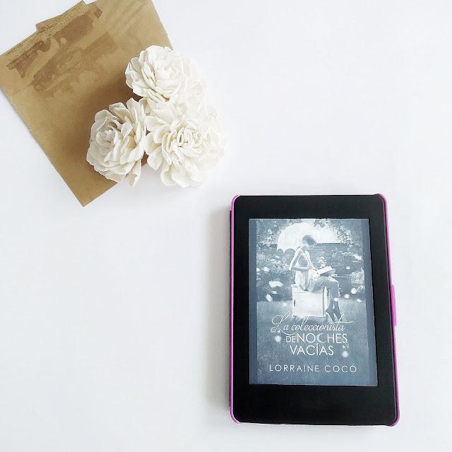 Reseña, La coleccionista de noches vacías, Lorraine Cocó, novela romántica