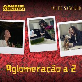 Aglomeração a 2 – Gabriel o Pensador e Ivete Sangalo
