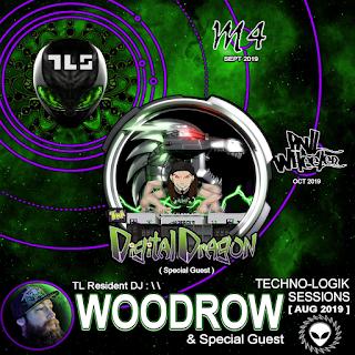 TLS 56 - DJ WOODROW & THA DiGiTAL DRAGON Techno-Logik Sessions podcast
