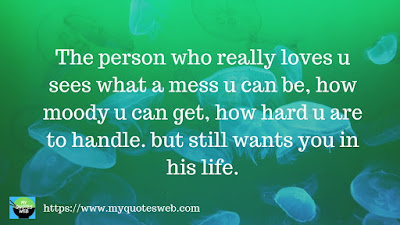 The person who really loves u sees what a mess | quotes for instagram