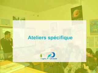 Ateliers specifique (Sensibilisation)