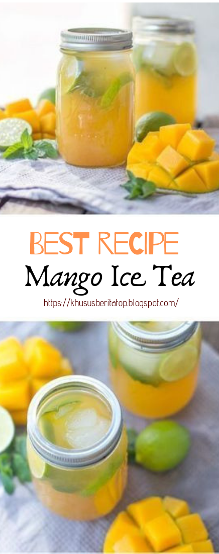Mango Ice Tea #healthydrink #easyrecipe #cocktail #smoothie