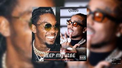 Keep My Vibe Lyrics - Quavo Ft. Offset