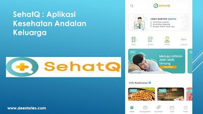 SehatQ : Aplikasi Kesehatan Andalan Keluarga
