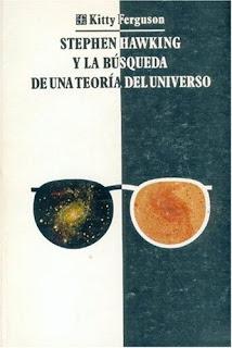 Stephen Hawking y la búsqueda de una teoría del universo / Kitty Ferguson