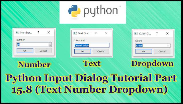 Python GUI Text Number Dropdown Input Dialog Tutorial Part 15.8
