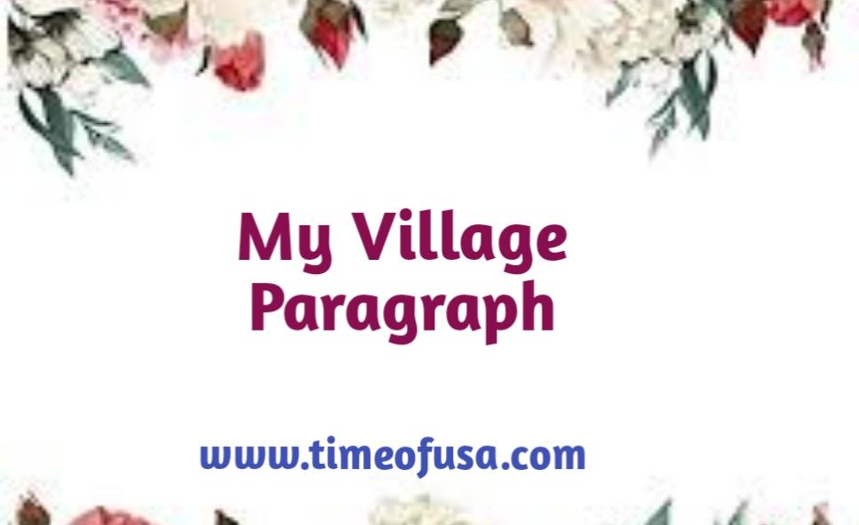 my village paragraph, our village paragraph, paragraph on my village, my village essay in english for class 6, your village paragraph, my native village paragraph, my village paragraph in english, paragraph of my village, our village paragraph for class 4, short paragraph on my village, your native village paragraph, my village short paragraph, paragraph your village, paragraph on my village in english, my village paragraph for class 5, paragraph on our village, your village paragraph for class 6, about my village paragraph  my village paragraph for class 4, my village paragraph writing, paragraph my native village, composition my native village, my village essay for kids, a paragraph on my village, paragraph writing on my village, my village paragraph for class 6, paragraph of our village, my village paragraph in hindi, paragraph writing my village, our village paragraph for class 6, our village short paragraph, my village short paragraph in english, your village paragraph for class 7, short paragraph my village, my village paragraph for class 3, paragraph native village