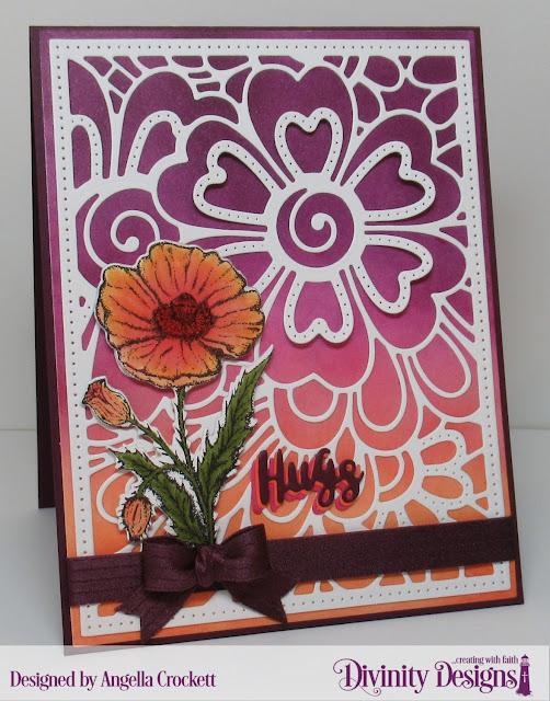 Divinity Designs LLC: Floral Background Die, Matting Rectangle Die, A2 Portrait Card Base with Layer Dies, Poppy Stamp/Die Duos; Card Designer Angie Crockett