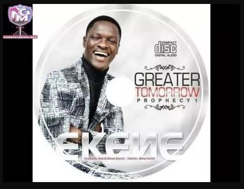 Audio Mp3: My Tomorrow Must Be Greater Than Today - By David Ekene Daniel