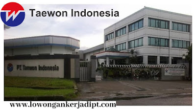 Lowongan Kerja PT Taewon Indonesia Cikarang