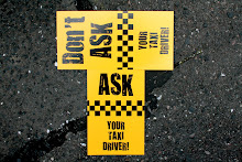 DON'T ASK YOUR TAXI DRIVER