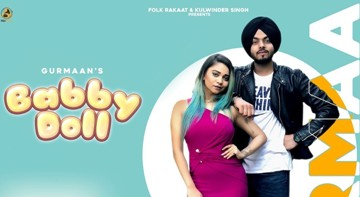 Baby Doll Lyrics - Gurmaan Ft Gurlez Akhtar