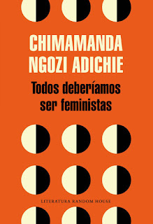 Todos deberíamos ser feministas / Chimamanda Ngozi Adichie