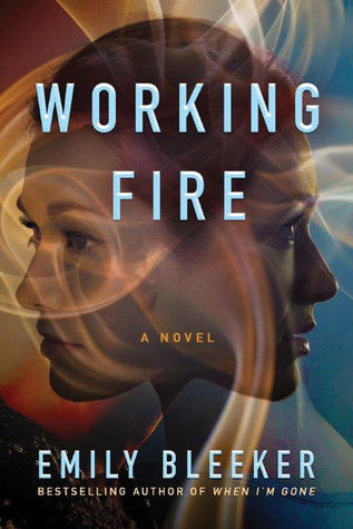 Review: Working Fire by Emily Bleeker | Always With a Book