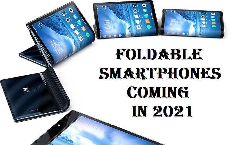 Foldable smartphones 2021