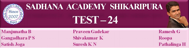 SADHANA ACADEMY  SHIKARIPURA. MODEL TEST PAPER-24